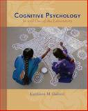 Cognitive Psychology in and Out of the Laboratory, Galotti, Kathleen M., 0495099635