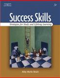 Success Skills : Strategies for Study and Lifelong Learning, Marks-Beale, Abby, 0538729635