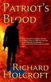 Patriot's Blood, Richard Holcroft, 1480289639