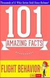 Flight Behavior - 101 Amazing Facts, G. Whiz, 1500149632