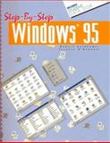 Step-by-Step Windows 95 : Text with 3.5 and 5.25 Data Disks, Goldhamer and McGraw-Hill Staff, 0028009630