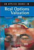 An Applied Course in Real Options Valuation, Shockley, Richard L., 0324259638
