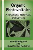 Organic Photovoltaics, Sam-Shajing, Sun and Sariciftci, Niyazi, 082475963X