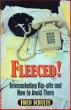 Fleeced, Fred Schulte, 0879759631