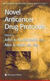 Novel Anticancer Drug Protocols, , 0896039633