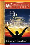 His Story, Our Response, Dinelle Frankland, 0899009638