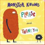 Monster Knows Please and Thank You, Connie Colwell Miller, 147952963X