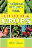 Postharvest Oxidative Stress in Horticultural Crops, Hodges, D. Mark, 1560229632