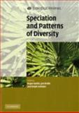 Speciation and Patterns of Diversity, , 0521709636