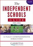 The Independent Schools Guide 2003-2004, Gabbitas Educational Consultants Staff, 0749439637