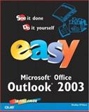 Easy Microsoft Office Outlook 2003, Shelley O'Hara, 0789729636