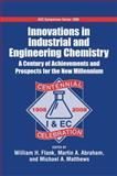 Innovations in Industrial and Engineering Chemistry : A Century of Achievements and Prospects for the New Millennium, , 0841269637