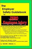 The Employer Safety Guidebook to Zero Employee Injury, Emmitt J. Nelson, 0966489632