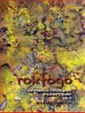 Rokfogo : The Mysterious Pre-Deluge Art of Richard S. Shaver, Toronto, Richard, 0991139631