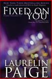 Fixed on You, Laurelin Paige, 0991379632