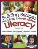 Building Bridges from Early to Intermediate Literacy, Grades 2-4, Mahurt, Sarah F. and Metcalfe, Ruth E., 1412949637
