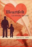 Heartfelt, Gerald L. Moe, 1452099634