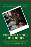 The Influence of Poetry, Mac McGovern, 1492839639