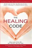The Healing Code, Alex Loyd and Ben Johnson, 1935529633
