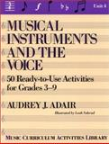 Musical Instruments and the Voices, Audrey J. Adair-Hauser, 0136069630