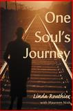 One Soul's Journey, Linda Routhier and Maureen Niak, 0595129633