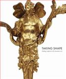 Taking Shape, Marina Droth and Mimi Hellman, 0892369639