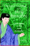 The Sexual Teachings of the Jade Dragon, Hsi Lai and H. Lai, 0892819634