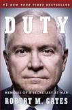 Duty, Robert M. Gates, 030794963X