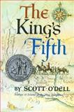 The King's Fifth, Scott O'Dell, 0395069637
