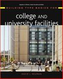 Building Type Basics for College and University Facilities, Neuman, David J. and Kliment, Stephen, 0471439630