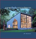 Prefab Modern, Jill Herbers, 0060859644