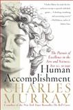 Human Accomplishment, Charles Murray, 0060929642