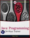 Java Programming 24-Hour Trainer, Fain, Yakov, 0470889640
