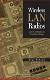 Wireless LAN Radios : System Definition to Transistor Design, Behzad, Arya, 0471709646