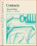 Contracts : Examples and Explanations, Blum, Brian A., 0735519641