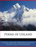 Poems of Uhland, Ludwig Uhland and Waterman Thomas Hewett, 1144459648