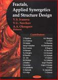 Fractals, Applied Synergetics and Structure Design, Ivanova, V. S. and Novikov, V. U., 1590339649