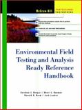 Environmental Field Testing and Analysis Ready Reference Handbook, Drum, Donald A. and Bauman, Shari L., 0071359648