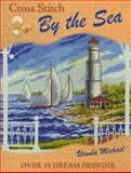 Cross Stitch by the Sea, Ursula Michael, 0715329642