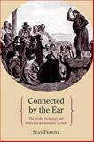 Connected by the Ear : The Media, Pedagogy, and Politics of the Romantic Lecture, Franzel, Sean, 0810129647
