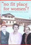 No Fit Place for Women'? : Women in New South Wales Politics, 1856-2006, Brennan, Deborah and Chappell, Louise, 0868409642