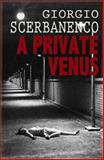 A Private Venus, Giorgio Scerbanenco, 0956379648