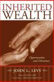 Inherited Wealth, John Levy, 1419699644