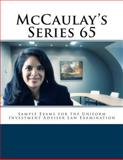 McCaulay's Series 65 Sample Exams for the Uniform Investment Adviser Law Examination, Philip Martin McCaulay, 1481289640