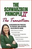 The Schwarzbein Principle II, the Transition, Diana Schwarzbein, 1558749640