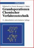 Grundoperationen chemischer Verfahrenstechnik, Vauck, Wilhelm R. A. and Muller, Hermann A., 3527309640