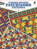 The United States Patchwork Patterns, Carol Schmidt, 0486499642