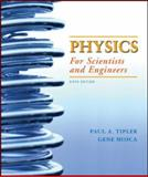 Physics for Scientists and Engineers, Tipler, Paul A. and Mosca, Gene, 0716789647