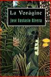 La Vorágine, José Eustasio Rivera, 1482719649