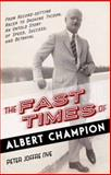 The Fast Times of Albert Champion, Peter Joffre Nye, 1616149647
